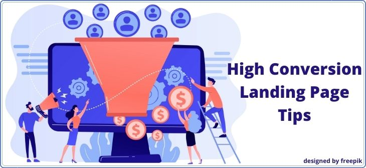 High Conversion Landing Page Tips